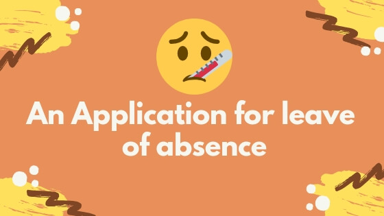 an application for leave of absence
