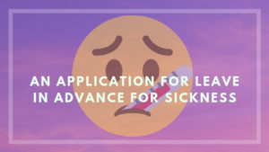 application for leave in advance for sickness