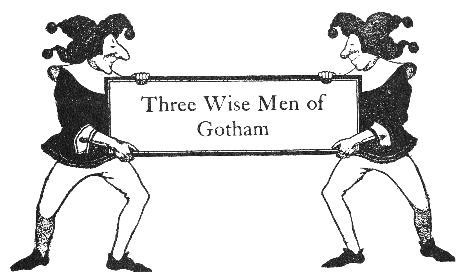 Wise Men of Gotham Story