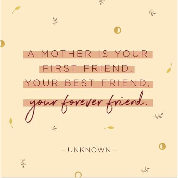 Mothers day quotes from Mom
