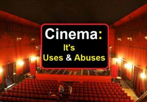 Cinema Its Uses And Abuses Composition
