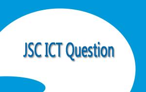 JSC ICT Question